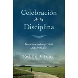 Alabanza a la disciplina richard foster