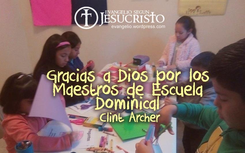 Gracias A Dios Por Los Maestros De Escuela Dominical